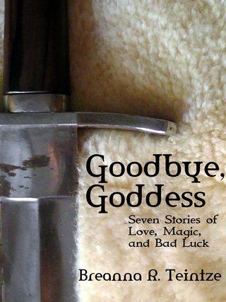 Goodbye goddess