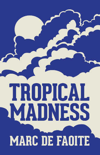 TROPICAL MADNESS - front