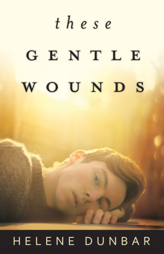 These-gentle-wounds